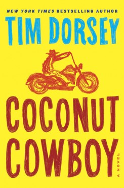 """Coconut Cowboy"" is author Tim Dorsey's 19th book. (Submitted photo)"